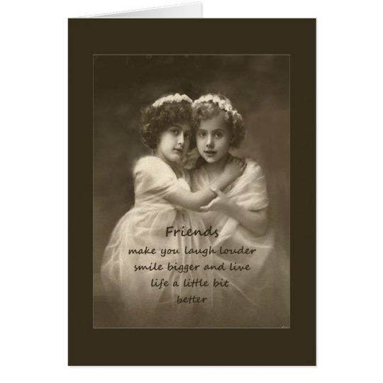 Vintage Friends Inspirational Friendship Quote Card