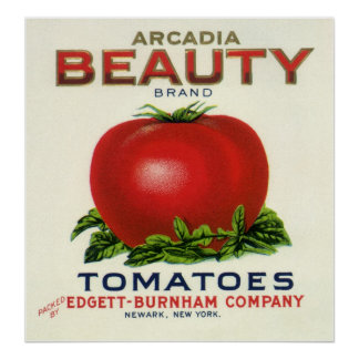 Vintage Fruit Crate Label, Arcadia Beauty Tomatoes Posters
