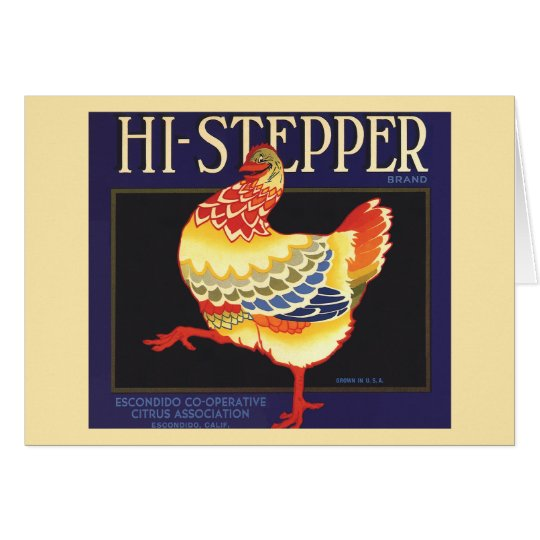 Vintage Fruit Crate Label Art, Hi Stepper Chicken Card