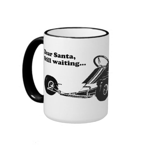 Vintage Go-Kart - Dear Santa, Still waiting... Mug