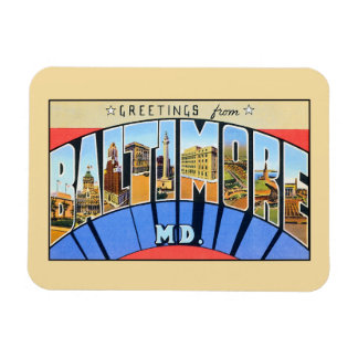 Vintage greetings from Baltimore MD. Magnet