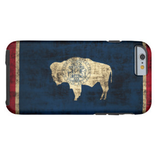 Vintage Grunge Wyoming State Flag Tough iPhone 6 Case