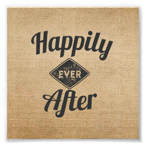 Vintage Happily Ever After Burlap Photograph