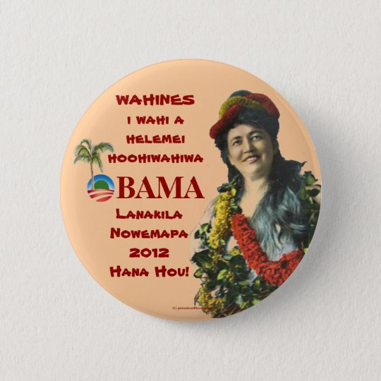 Vintage Hawaii Wahines for OBAMA BIDEN in 2012 pol 6 Cm Round Badge