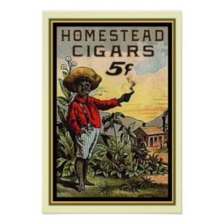 Vintage Homestead Cigar Ad Poster 13 x 19