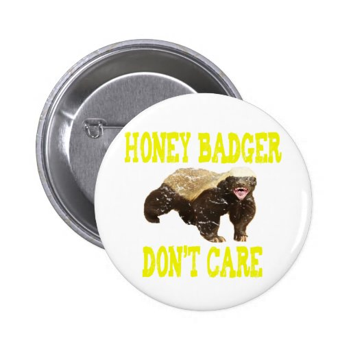 VINTAGE Honey Badger Don't Care Pin