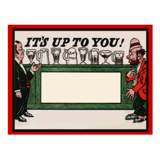 Vintage humour, Man in a bar, It's up to you! Postcard