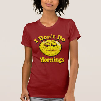 Vintage I Don't Do Mornings T-Shirt