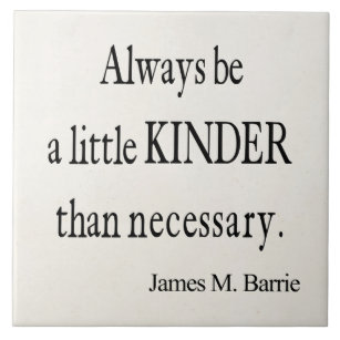 Be Kinder Than Necessary Gifts Gift Ideas Zazzle Uk
