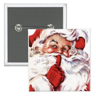 Vintage Jolly Old Santa Shhh 15 Cm Square Badge