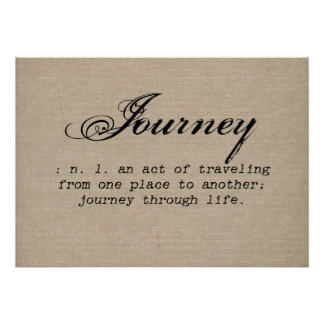 Vintage journey definition rustic inspirational poster