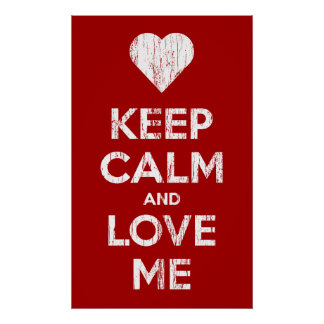 Vintage Keep Calm And Love Me Poster