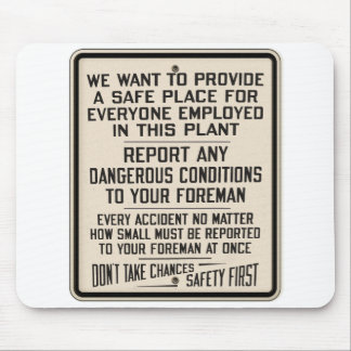 Vintage Kitsch Factory Metal Safety First Sign Mouse Pads
