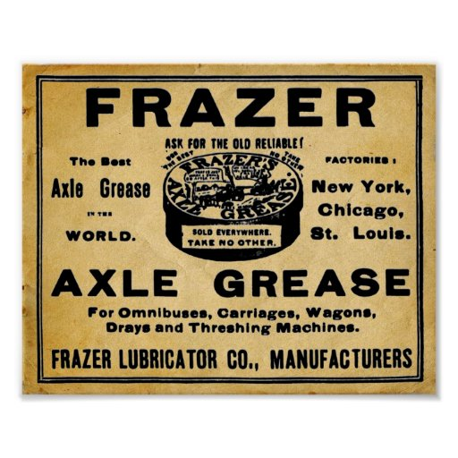 Vintage Look Frazers Axel Grease Automotive Print