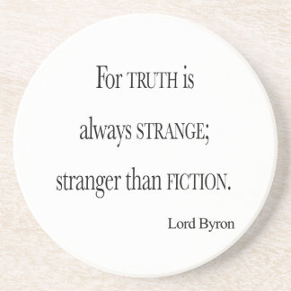Vintage Lord Byron Stranger than Fiction Quote Coaster