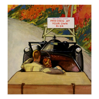 Vintage Love, Road Closed Proceed at Your Own Risk Poster