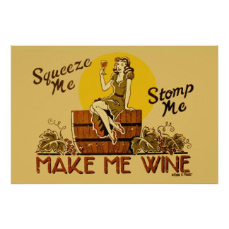 Vintage Make Me Wine Reissued Poster