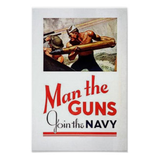 Vintage Man The Guns, Join the Navy Recruitment Po Poster