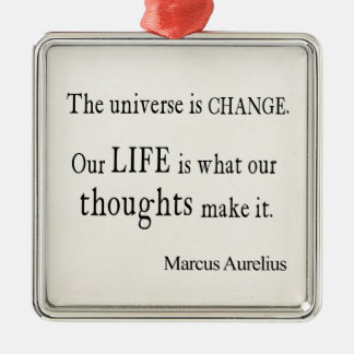 Vintage Marcus Aurelius Universe Change Life Quote Silver-Colored Square Decoration