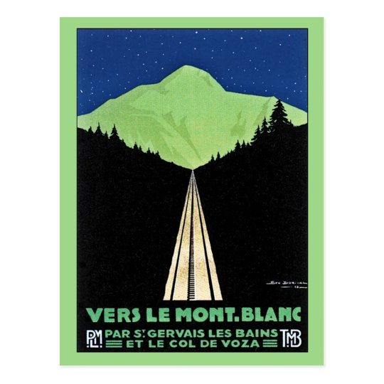 Vintage Mont Blanc Railroad Travel ad Postcard