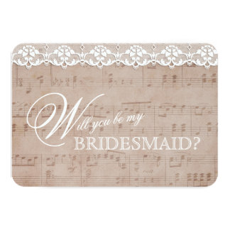 Vintage Music Sheet & Lace Be my BRIDESMAID Invite