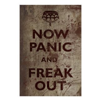 Vintage Now Panic Freak Out Poster