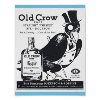 Vintage Old Crow Straight Whiskey, Rye, Bourbon Ad Poster