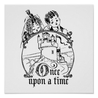Vintage Once Upon a Time Apparel Decor and Gifts Poster