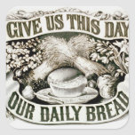 Vintage Our Daily Bread Christian Prayer 1872 Square Sticker