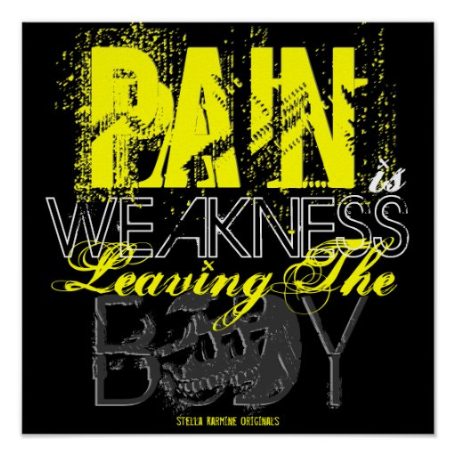 Vintage PAIN IS WEAKNESS Workout / Soldier POSTER