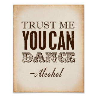 Vintage Party TRUST ME YOU CAN DANCE Sign Print