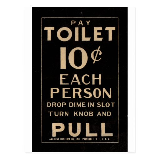 Vintage pay toilet sign in black post card