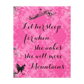 Vintage Pink Baby Quote She Will Move Mountains Canvas Prints