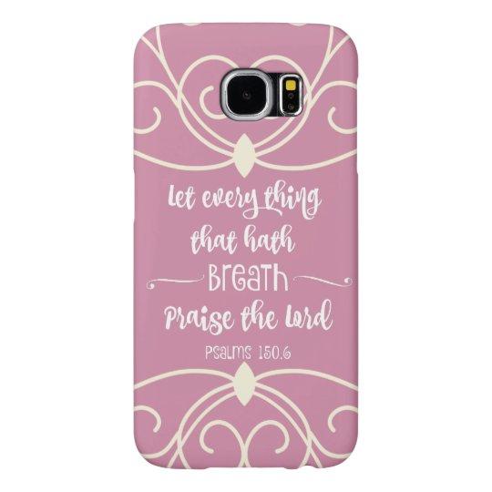 Vintage Pink: Psalms Bible Verse Samsung Galaxy S6