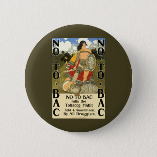 Vintage Product Label Art, No To Bac, Quit Smoking 6 Cm Round Badge