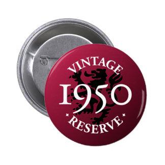 Vintage Reserve 1950 Pinback Button