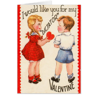 """Vintage Retro """"Dictator"""" Valentine Card"""