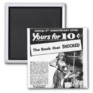Vintage Retro Kitsch Bad Ad The Book That Shocked! Square Magnet