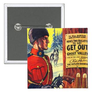 Vintage Retro Kitsch Pulp Magazine Outlaw Mountie 15 Cm Square Badge
