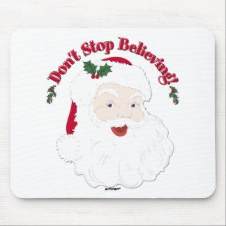 Vintage Santa Don't Stop Believing! Mouse Pad