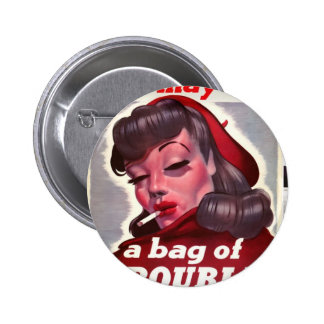 """Vintage """"She May Be a Bag of Trouble"""" 6 Cm Round Badge"""