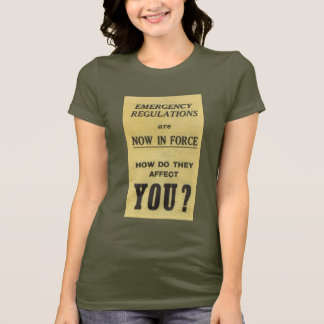 Vintage Sign: Emergency Regulations Now In Force T-Shirt
