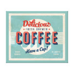 Vintage sign - Fresh Brewed Coffee Stretched Canvas Print