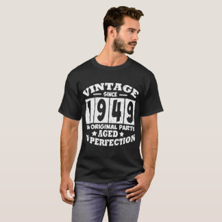 VINTAGE SINCE 1949 ALL ORIGINAL PARTS T-Shirt