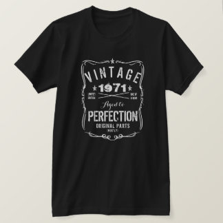 VINTAGE SINCE 1971 AGED TO PERFECTION T-Shirt