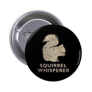 Vintage Squirrel Whisperer 6 Cm Round Badge