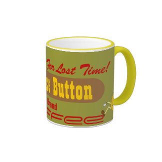 Vintage Style Mug Coffee Ad Snooze Button Brand