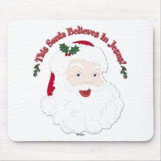 Vintage Style Santa This Santa Believes In Jesus Mousepads