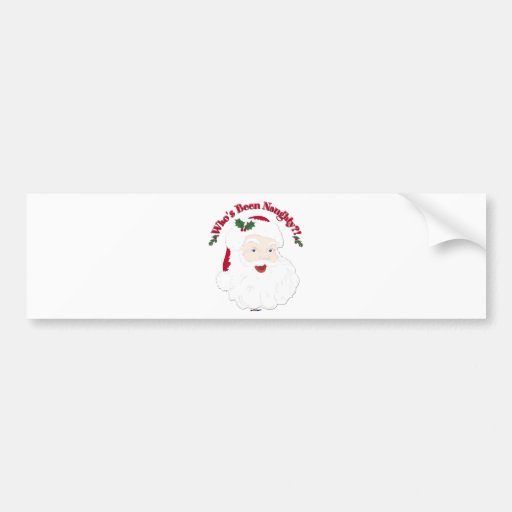 Vintage Style Santa Who's Been Naughty?! Bumper Stickers