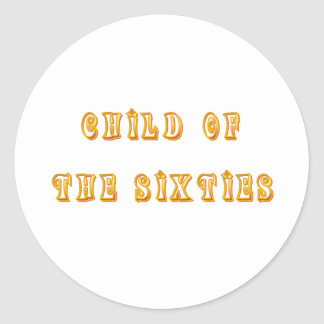 Vintage T-shirts and Gifts Child of the Sixties Round Sticker